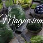 Do You Need a Magnesium Supplement?