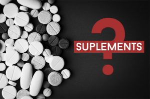 What About Dietary Supplements?